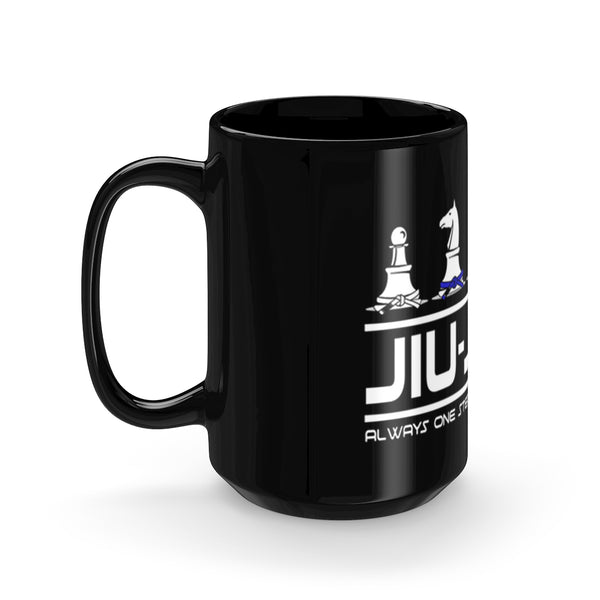 Jiu-Jitsu Coffee Mug | Always One Step Ahead of the Game | 15oz | Free Shipping From the U.S. - Qatalyst
