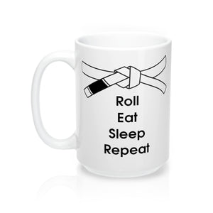 Jiu-Jitsu Coffee Mug | Roll, Eat, Sleep, Repeat | White Belt | 15oz | Free Shipping - Qatalyst