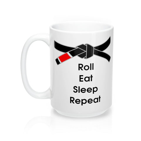 Jiu-Jitsu Coffee Mug | Roll, Eat, Sleep, Repeat | Black Belt | 15oz | Free Shipping - Qatalyst