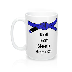 Jiu-Jitsu Coffee Mug | Roll, Eat, Sleep, Repeat | Blue Belt | 15oz | Free Shipping - Qatalyst
