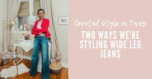 Two Ways to Wear: The Wide Leg Jean