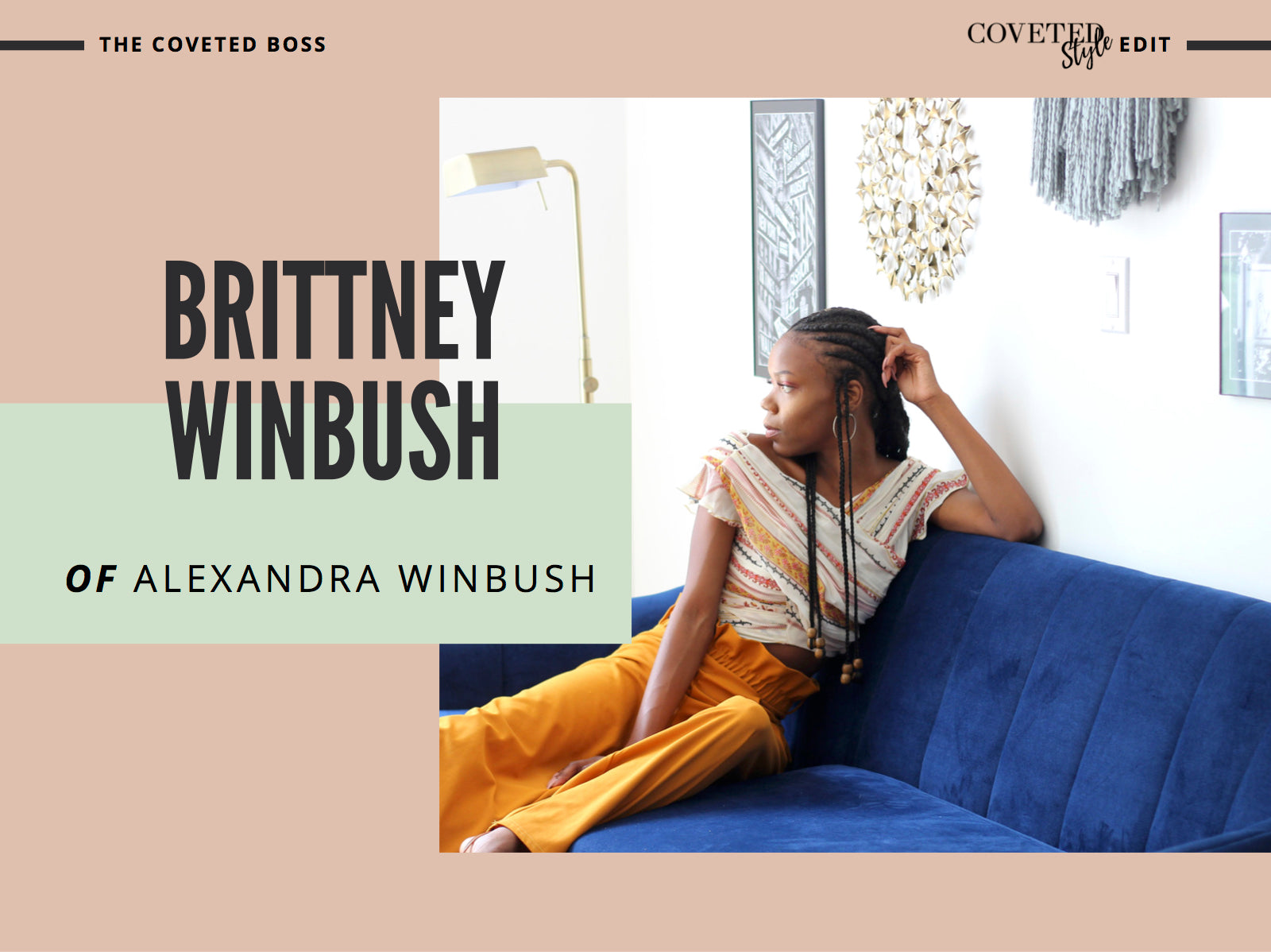 coveted style coveted boss brittney winbush of alexandra winbush