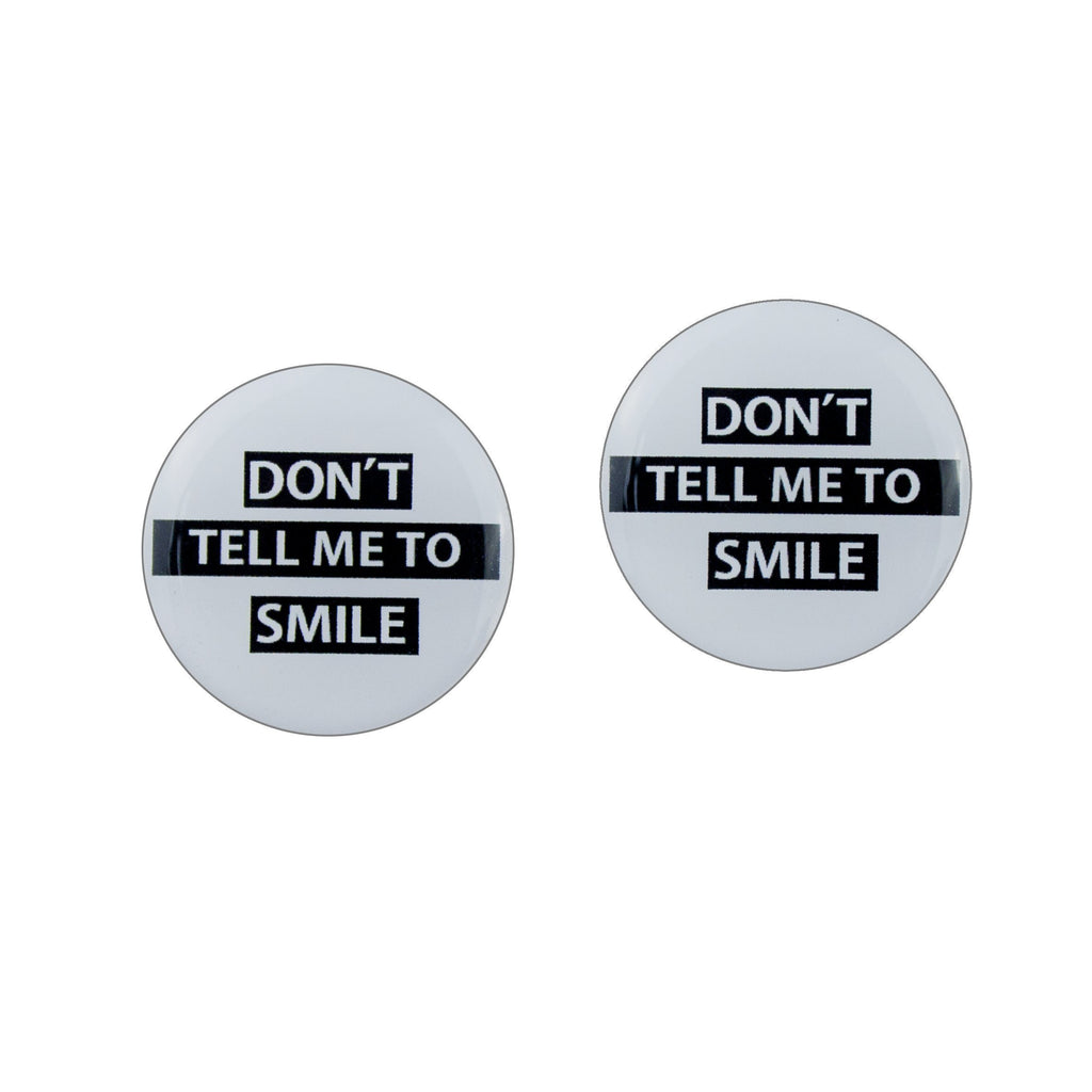 don t you tell me to smile