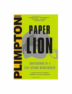 Paper Lion by George Plimpton