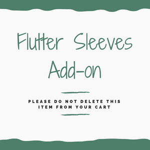 Flutter Sleeves Add on