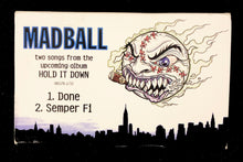 "Madball ""Hold it Down"" Sampler Tape"