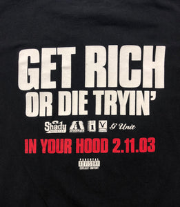 "50 Cent ""Get Rich Or Die Tryin'"" Promo T-Shirt"