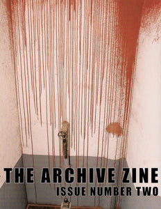 The Archive Zine ISSUE #2