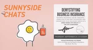 Sunnyside Video Chats - Demystifying Business Insurance - September 24 Virtual Event