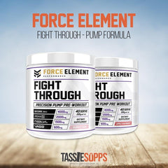 FIGHT THROUGH - PUMP FORMULA | FORCE ELEMENT PERFORMANCE - Tassie Supps - Pre-Workout