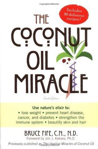 The Coconut Oil Miracle - BOOK by Bruce Fife - Tassie Supps - Book
