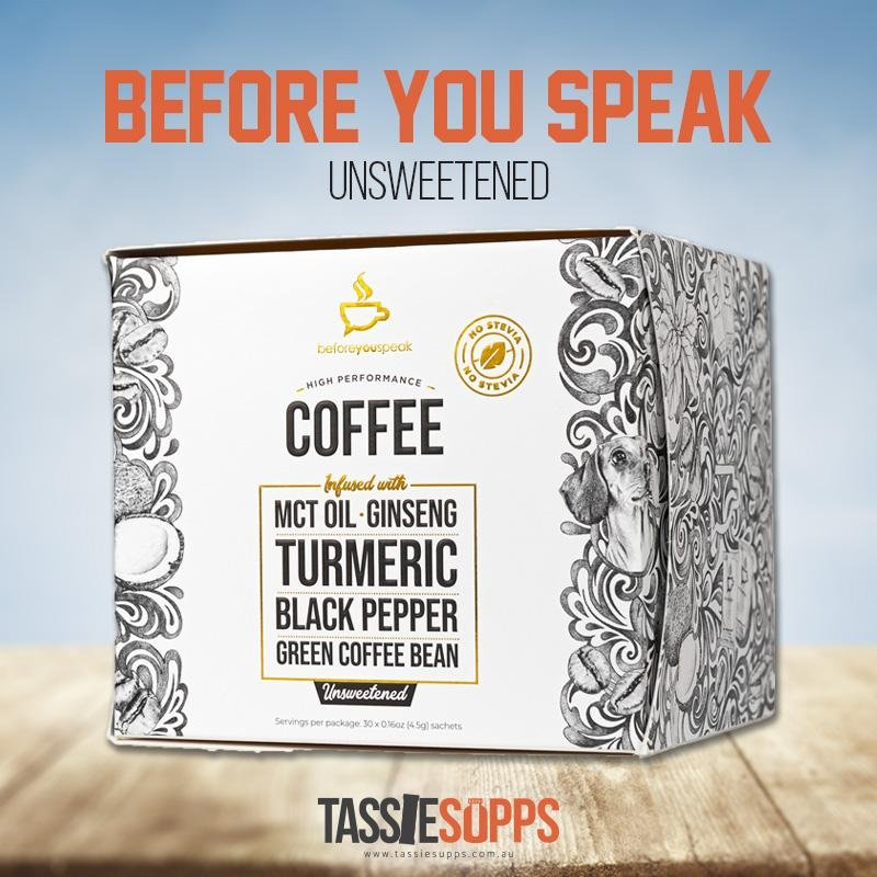 UNSWEETENED - HIGH PERFORMANCE COFFEE | BEFORE YOU SPEAK - Tassie Supps - KETO