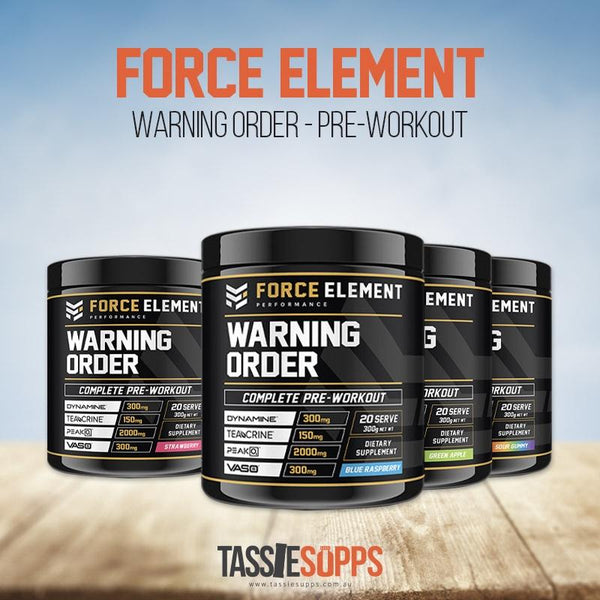 WARNING ORDER - INTENSE PRE-WORKOUT | FORCE ELEMENT PERFORMANCE - Tassie Supps - Pre-Workout