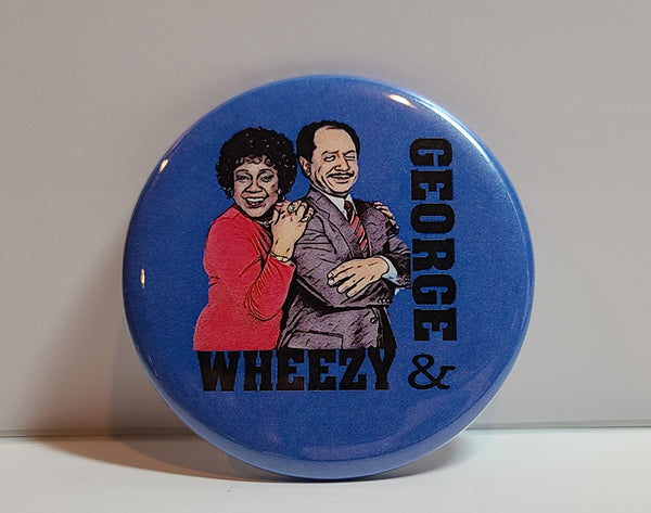 'GEORGE & WHEEZY' Retro Button Pin