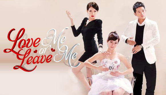 Taiwan drama dvd: Love me or leave me, english subtitle