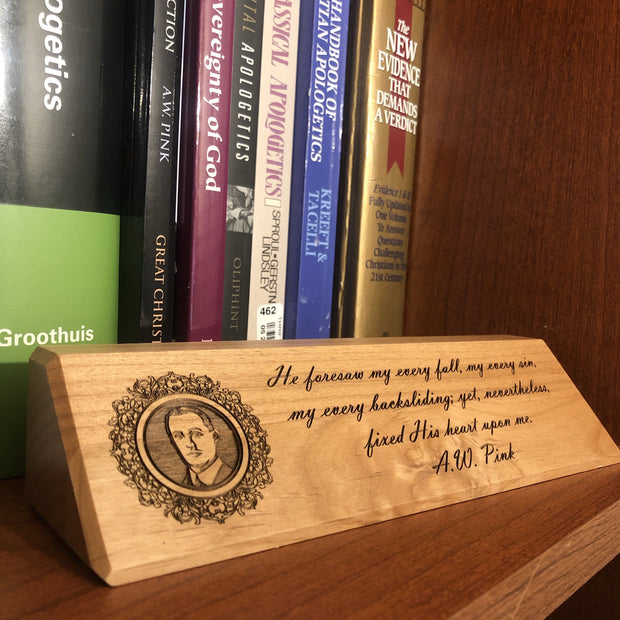 A.W. Pink - Desk plaque - desk plaque - The Reformed Sage - #reformed# - #reformed_gifts#