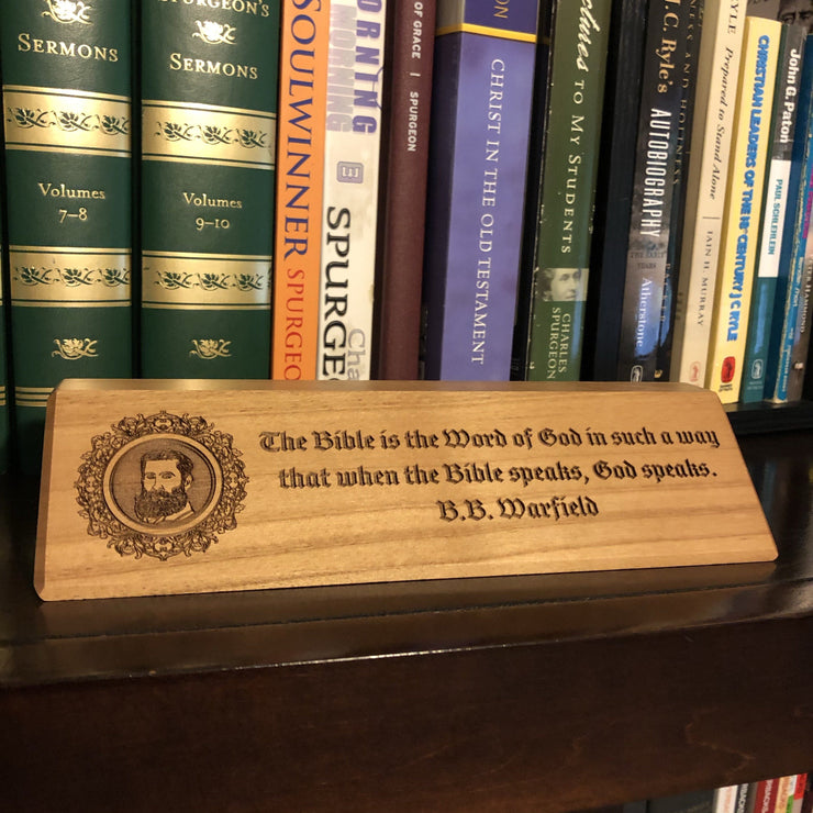 B.B. Warfield - Desk plaque - desk plaque - The Reformed Sage - reformed - reformed gifts - christian gifts - christian hoodie - christian apparel - christian decor - christian art -