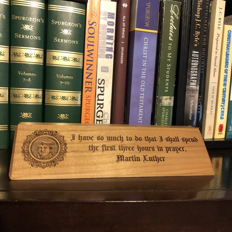 Martin Luther - Desk plaque - desk plaque - The Reformed Sage - #reformed# - #reformed_gifts#