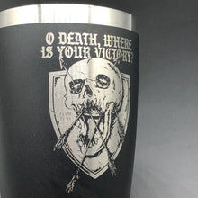 Load image into Gallery viewer, O DEATH - 16oz - 16oz tumbler - The Reformed Sage - reformed - reformed gifts - christian gifts - christian hoodie - christian apparel - christian decor - christian art -