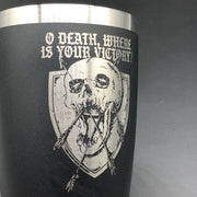 O DEATH - 16oz - 16oz tumbler - The Reformed Sage - reformed - reformed gifts - christian gifts - christian hoodie - christian apparel - christian decor - christian art -