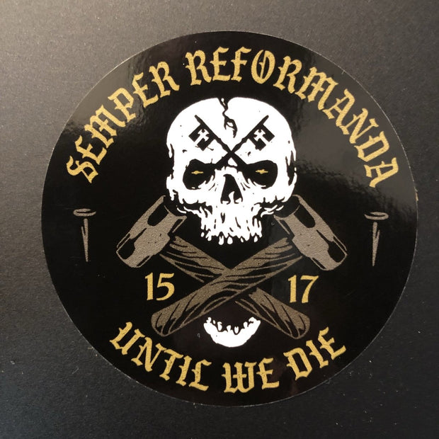 Until We Die - Decal - The Reformed Sage - #reformed# - #reformed_gifts#