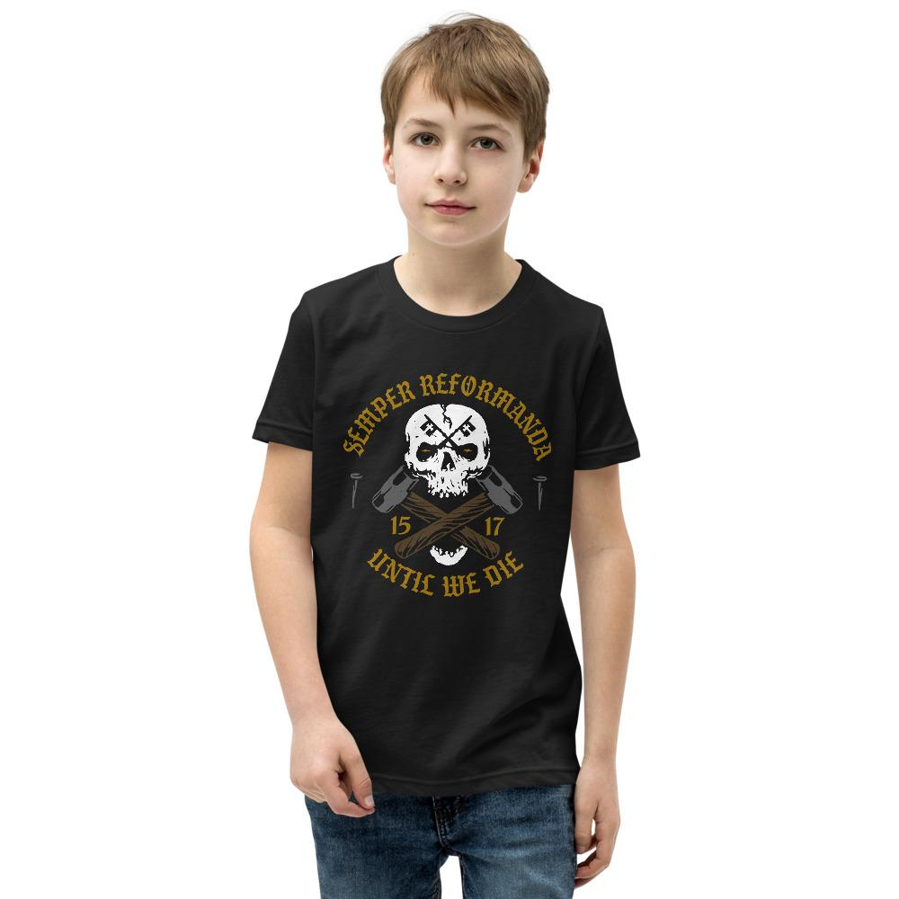 Until We Die - Youth T-Shirt - The Reformed Sage - reformed - reformed gifts - christian gifts - christian hoodie - christian apparel - christian decor - christian art -