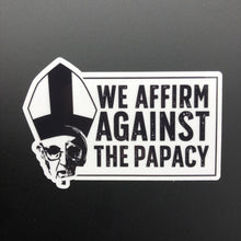 Load image into Gallery viewer, We Affirm Against The Papacy - Decal - Decal - The Reformed Sage - reformed - reformed gifts - christian gifts - christian hoodie - christian apparel - christian decor - christian art -