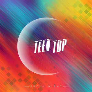 TEEN TOP 8TH MINI ALBUM 'SEOUL NIGHT'