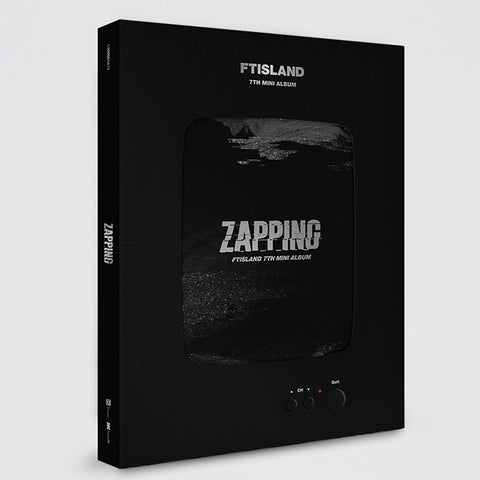 FT ISLAND 7TH MINI ALBUM 'ZAPPING'