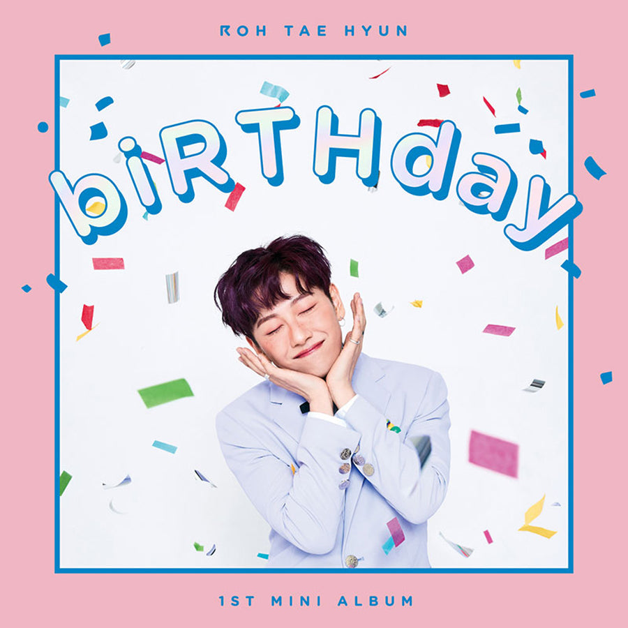ROH TAE HYUN (JBJ) 1ST MINI ALBUM 'BIRTHDAY'