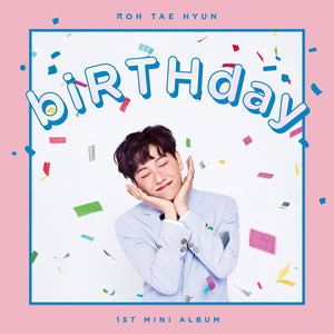 ROH TAE HYUN (JBJ) 1ST MINI ALBUM 'BIRTHDAY' + POSTER