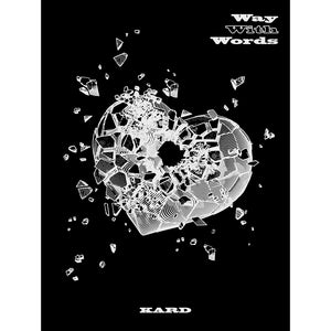 KARD 1ST SINGLE ALBUM 'WAY WITH WORDS'