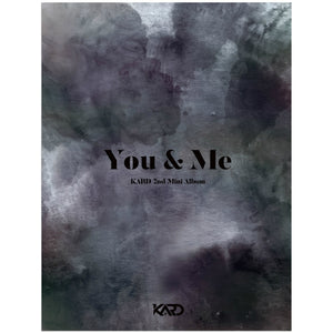 KARD 2ND MINI ALBUM 'YOU & ME' + POSTER