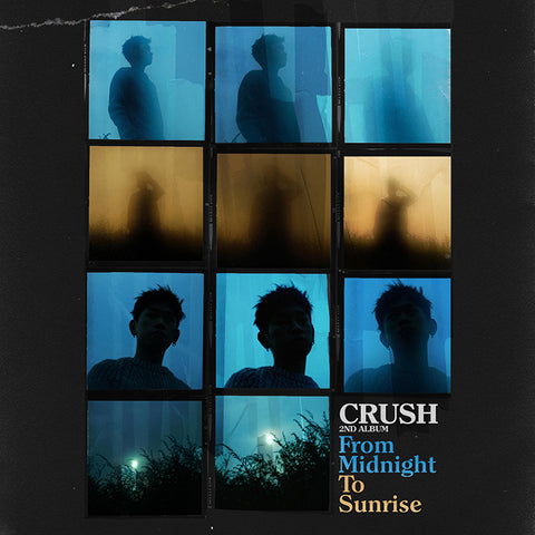 CRUSH 2ND ALBUM 'FROM MIDNIGHT TO SUNRISE'