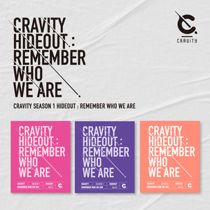 CRAVITY 'SEASON 1 HIDEOUT : REMEMBER WHO WE ARE' + POSTER