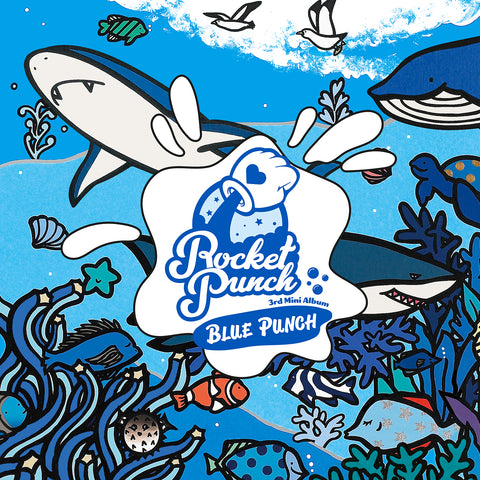 ROCKET PUNCH 3RD MINI ALBUM 'BLUE PUNCH' + POSTER