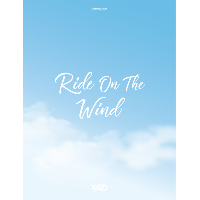 KARD 3RD MINI ALBUM 'RIDE ON THE WIND' + POSTER