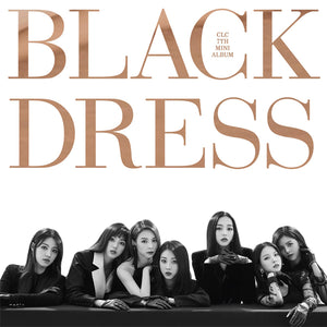 CLC 7TH MINI ALBUM 'BLACK DRESS' + POSTER