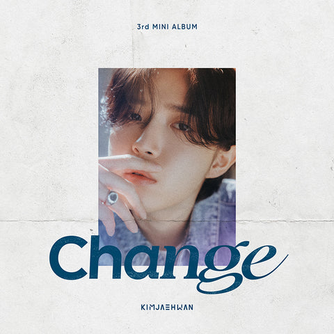 KIM JAE HWAN 3RD MINI ALBUM 'CHANGE'