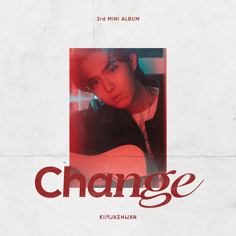 KIM JAE HWAN 3RD MINI ALBUM 'CHANGE' + POSTER