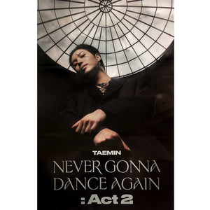 TAEMIN (SHINEE) 3RD ALBUM 'NEVER GONNA DANCE AGAIN : ACT 2' POSTER ONLY