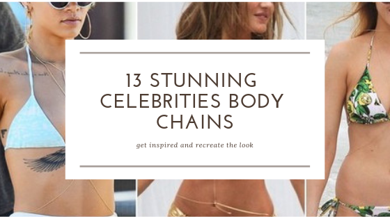 13 Stunning Celebrities Body Chains