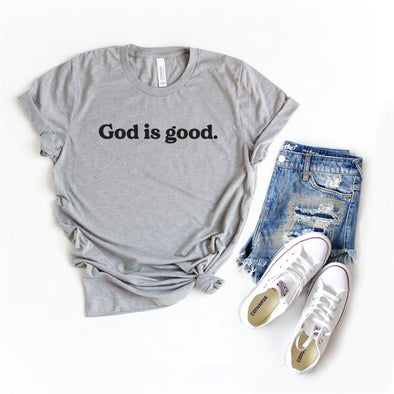 God is Good - Light Grey