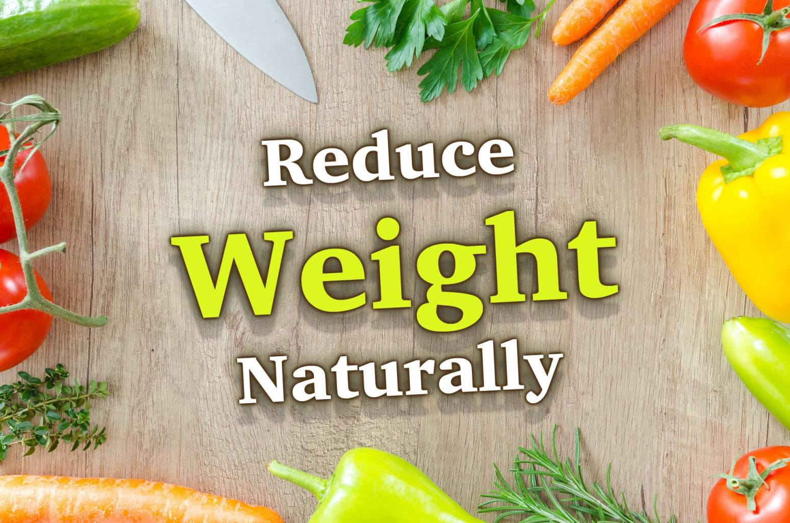 Let's reduce weight naturally in an easy way