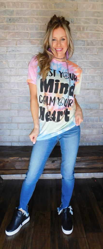 Rest Your Mind Calm Your Heart Tie dye tee