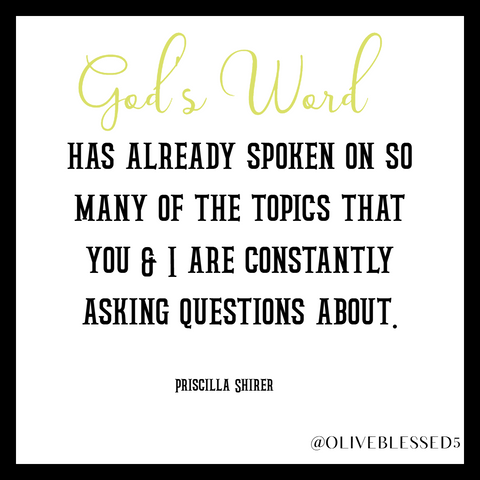 God's word has already spoken about  - Priscilla Shirer
