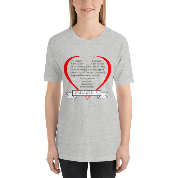 1 Corinthians 13:4-8  Love Never Fails short sleeve t-shirt