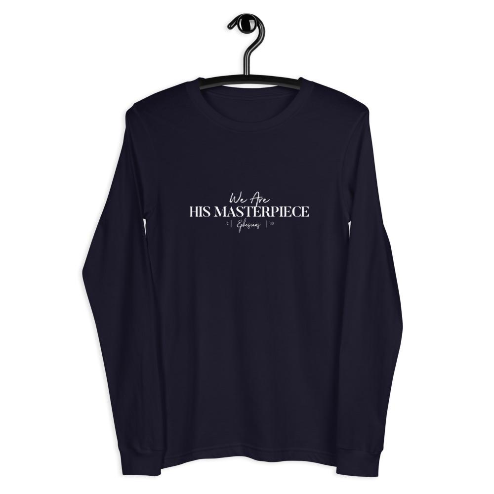 Ephesians 2:10 His Masterpiece Unisex Long Sleeve Tee