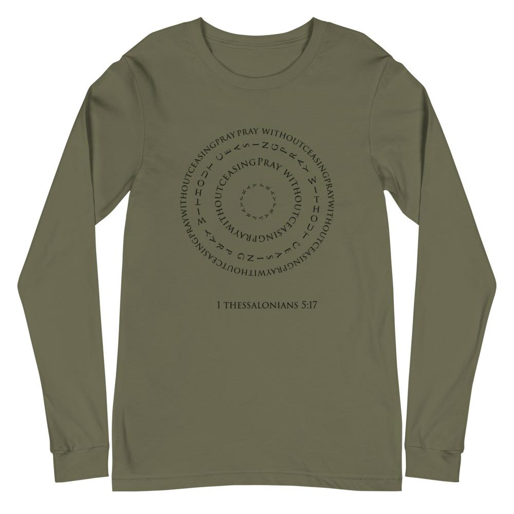 1 Thessalonians 5:17 Pray Unisex Long Sleeve Tee