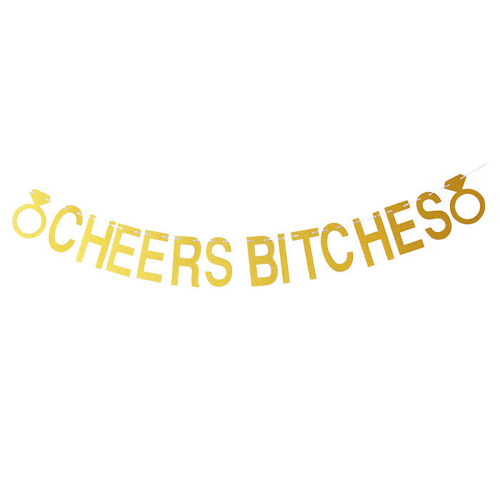 Cheers Bitches Banner